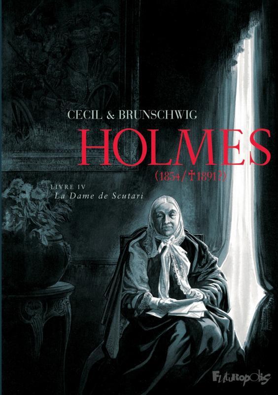 Holmes T4 : 1854-1891 ? (0), bd chez Futuropolis de Brunschwig, Cecil