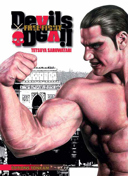 Free Fight - New tough : Devils s devil (0), manga chez Tonkam de Saruwatari