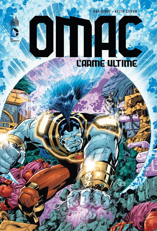 OMAC - L'arme Ultime, comics chez Urban Comics de DiDio, Giffen, Koblish, Hi-fi colour