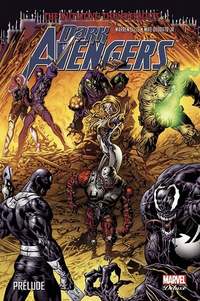 Dark Avengers : Prélude  (0), comics chez Panini Comics de Ellis, Deodato Jr, Beredo