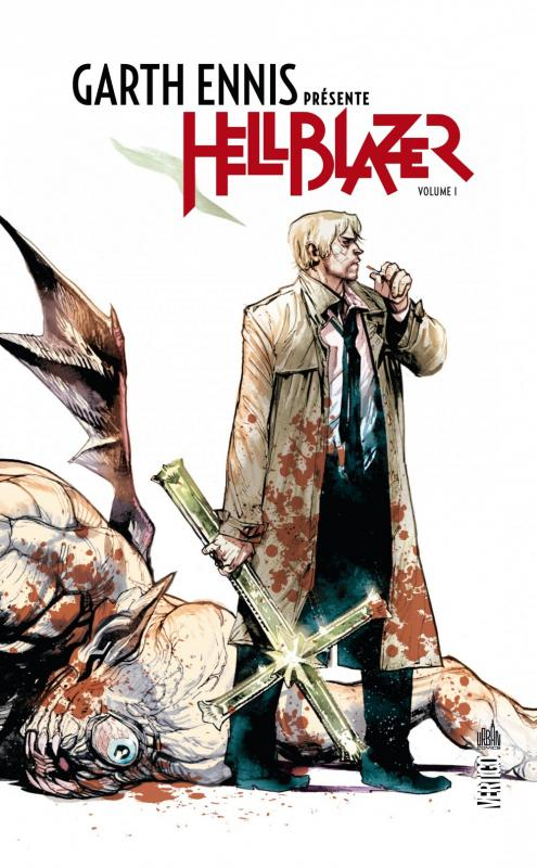 Garth Ennis présente Hellblazer T1, comics chez Urban Comics de Ennis, Simpson, Dillon, Lloyd, Ziuko, Fabry, Canty, Albuquerque