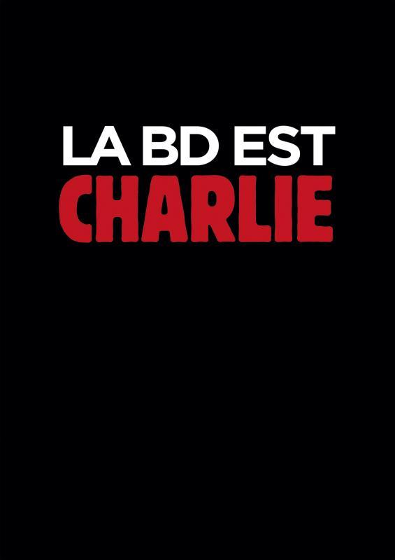 La BD est Charlie, bd chez Charlie Hebdo de Collectif