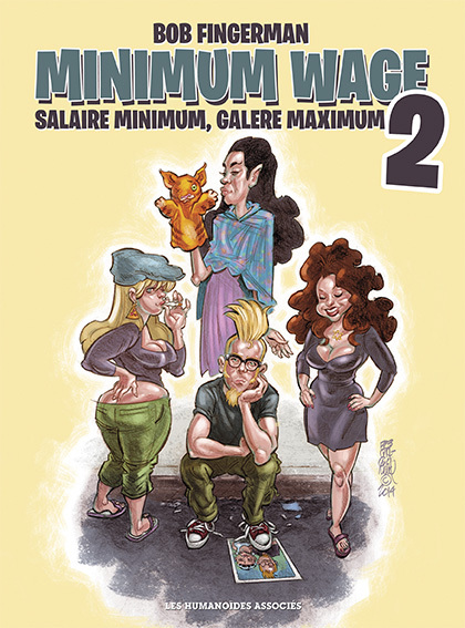Minimum Wage T2 : Salaire minimum, galère maximum (0), comics chez Les Humanoïdes Associés de Fingerman