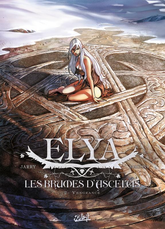 Elya, les brumes d'Asceltis T2 : Vengeance (0), bd chez Soleil de Jarry, Istin, Maconi, Héban