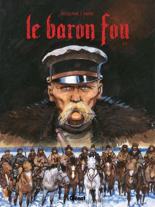 Baron fou T1, bd chez Glénat de Rodolphe, Faure