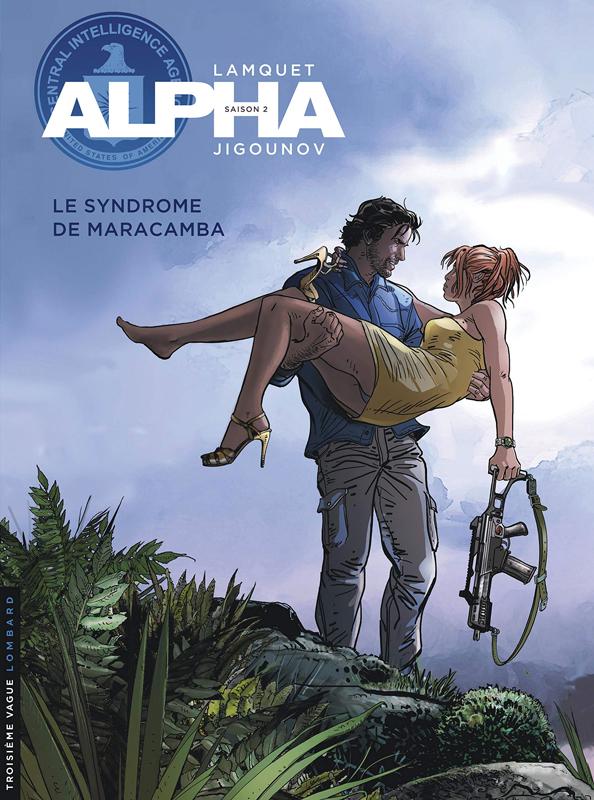 Alpha T13 : Le syndrome de maracamba (0), bd chez Le Lombard de Jigounov, Lamquet