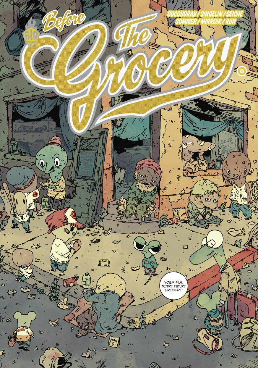 The Grocery : Before the Grocery (0), bd chez Ankama de Ducoudray, Singelin, Sommer, Run, Mirroir, Seiche