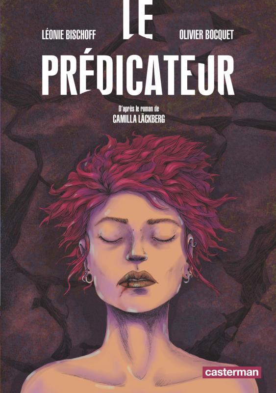Le Prédicateur, bd chez Casterman de Bocquet, Bischoff
