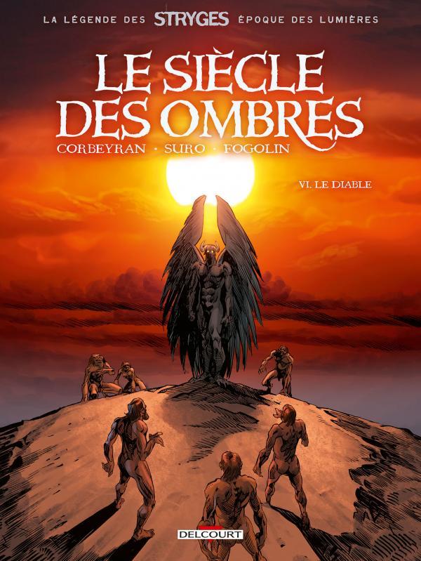 Le siècle des ombres T6 : Le diable (0), bd chez Delcourt de Corbeyran, Suro, Fogolin
