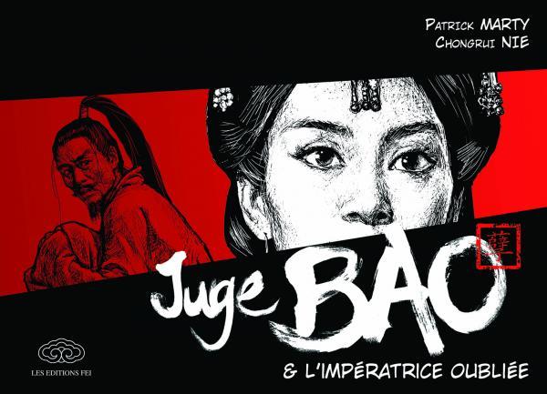 Juge Bao T6 : Juge Bao et Impératrice oubliée (0), manga chez Les Editions Fei de Marty, Nie