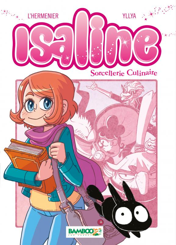 Isaline (version manga) T1 : Sorcellerie culinaire (0), manga chez Bamboo de Maxe, Yllia
