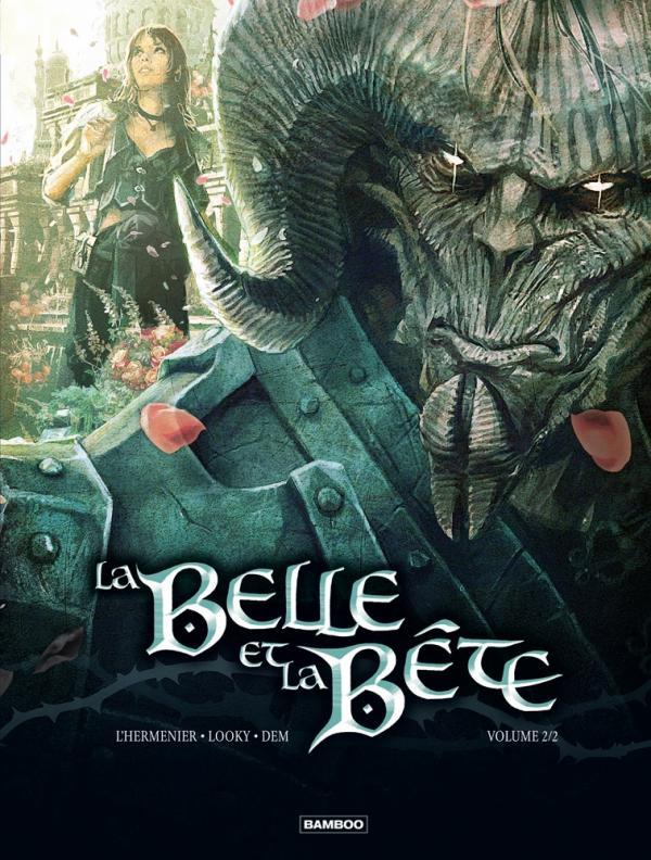 La Belle et la bête T2, bd chez Bamboo de Maxe, Looky, Dem