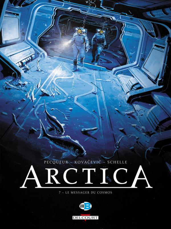 Arctica T7 : Le Messager du cosmos (0), bd chez Delcourt de Pecqueur, Kovačević, Schelle