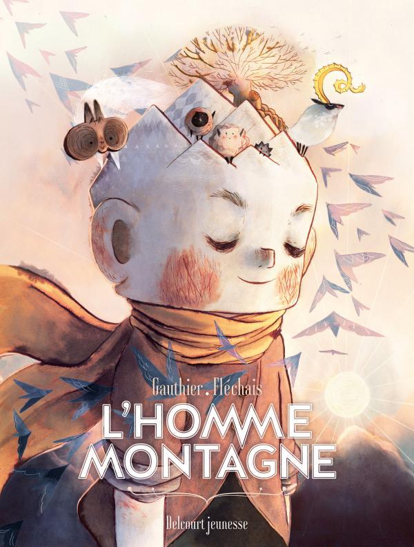 L'Homme montagne, bd chez Delcourt de Gauthier, Fléchais