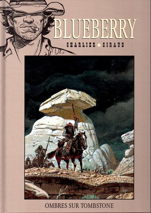 Blueberry – cycle 10 : Tombstone, T25 : Ombres sur Tombstone (0), bd chez Hachette de Giraud, Breton