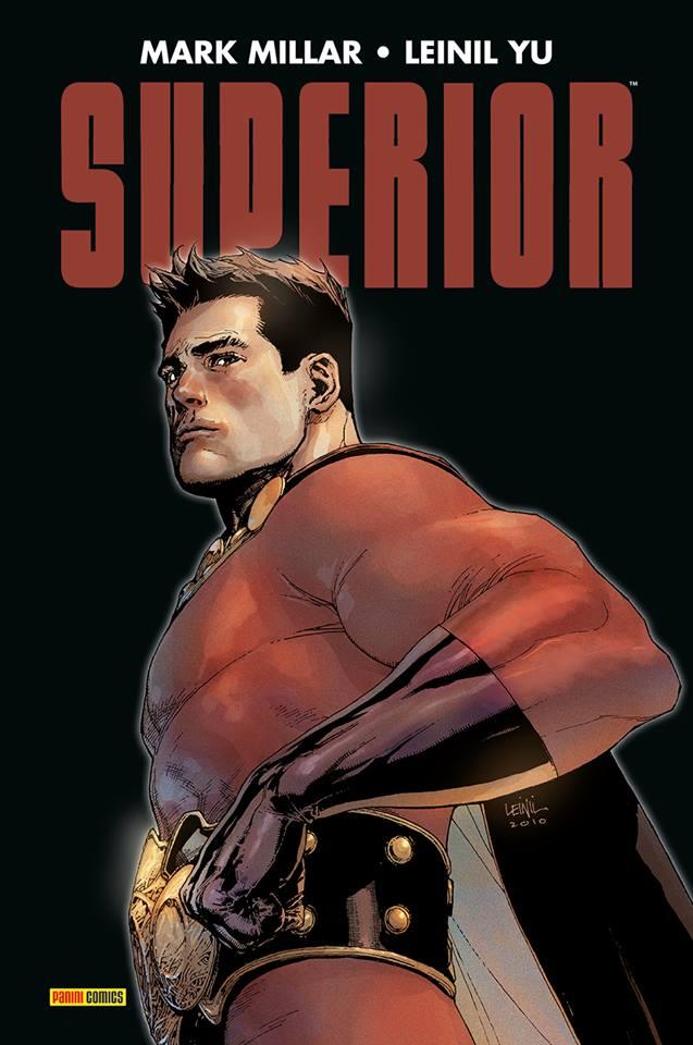 Superior, comics chez Panini Comics de Millar, Yu, Gho, McCaig, Alanguilan, Tartaglia