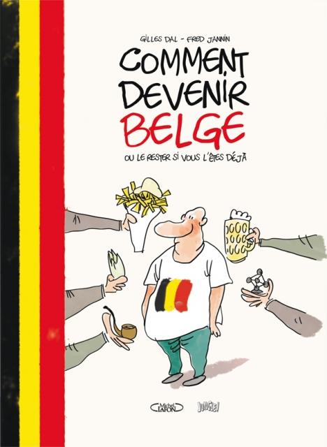 Comment devenir belge ou le rester si vous l'êtes déjà, bd chez Jungle de Dal, Jannin