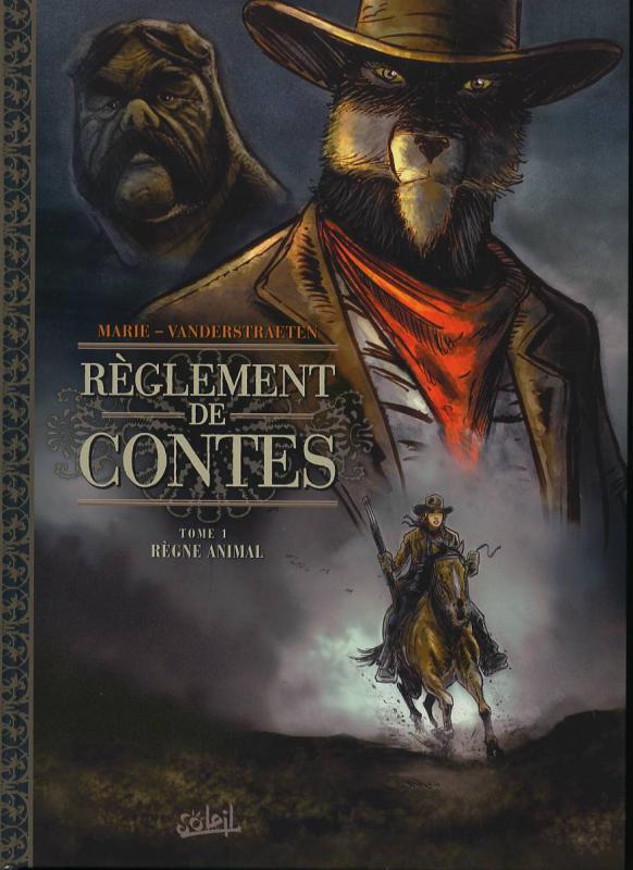 Réglement de contes T1 : Règne animal (0), bd chez Soleil de Marie, Vendenstraeten