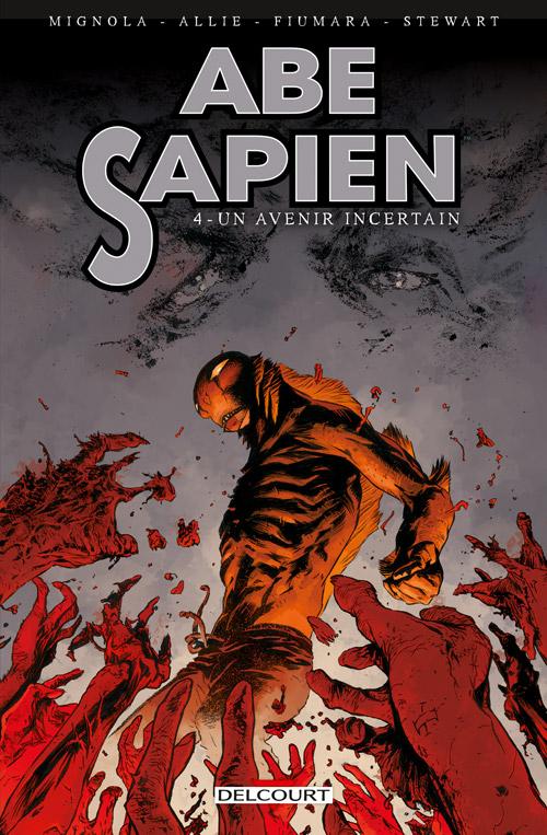 Abe Sapien T4 : Un avenir incertain (0), comics chez Delcourt de Mignola, Allie, Fiumara, Fiumara, Stewart