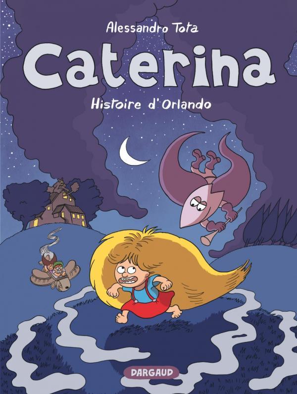 Caterina T2 : Histoire d'orlando (0), bd chez Dargaud de Tota, Sapin