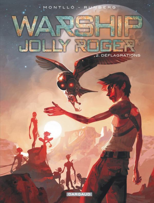 Warship Jolly Roger T2 : Deflagrations (0), bd chez Dargaud de Runberg, Montllo