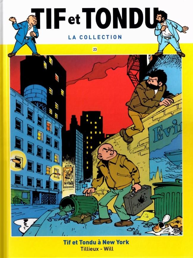 Tif et Tondu T23 : Tif e Tondu à New-York (0), bd chez Hachette de Tillieux, Will