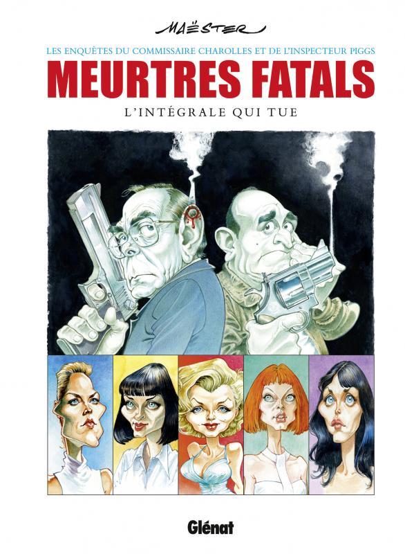 Meurtres fatals, bd chez Glénat de Maëster