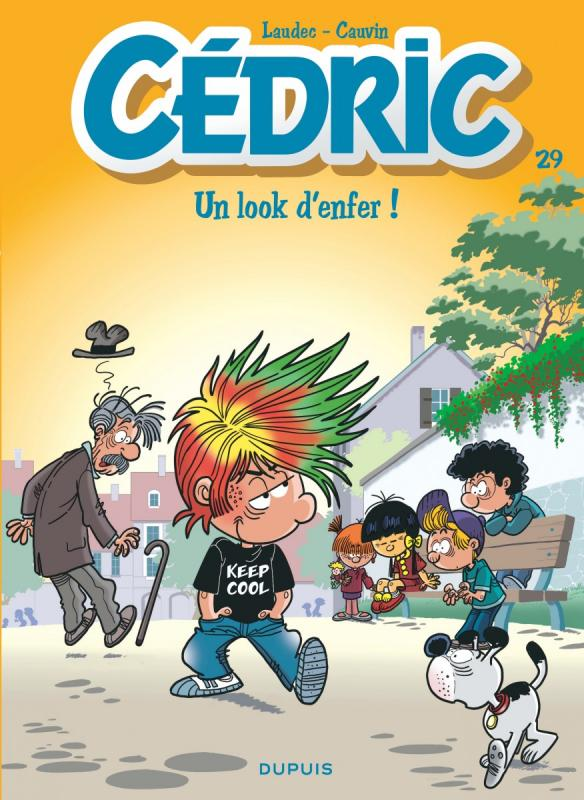 Cédric T29 : Un look d'enfer ! (0), bd chez Dupuis de Cauvin, Laudec, Léonardo