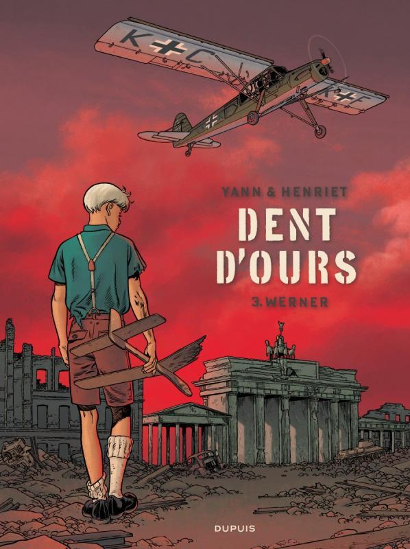 Dent d'ours – cycle 1, T3 : Werner (0), bd chez Dupuis de Yann, Henriet, Usagi