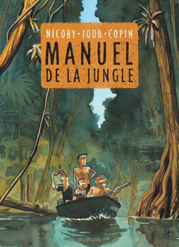 Le Manuel de la jungle, bd chez Dupuis de Joub, Nicoby