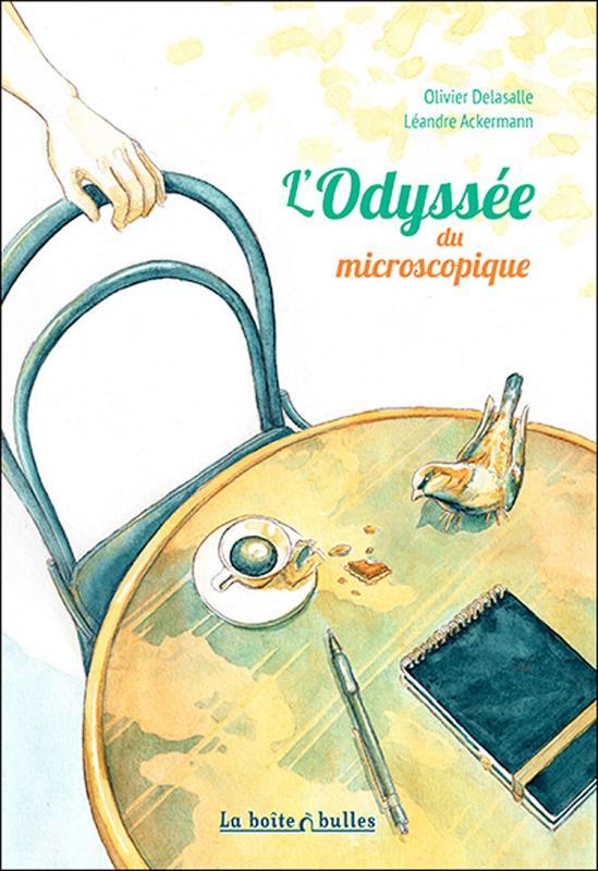 L'Odyssée du microscopique T1 : L'odyssée du microscopique (0), bd chez La boîte à bulles de Delasalle, Ackermann