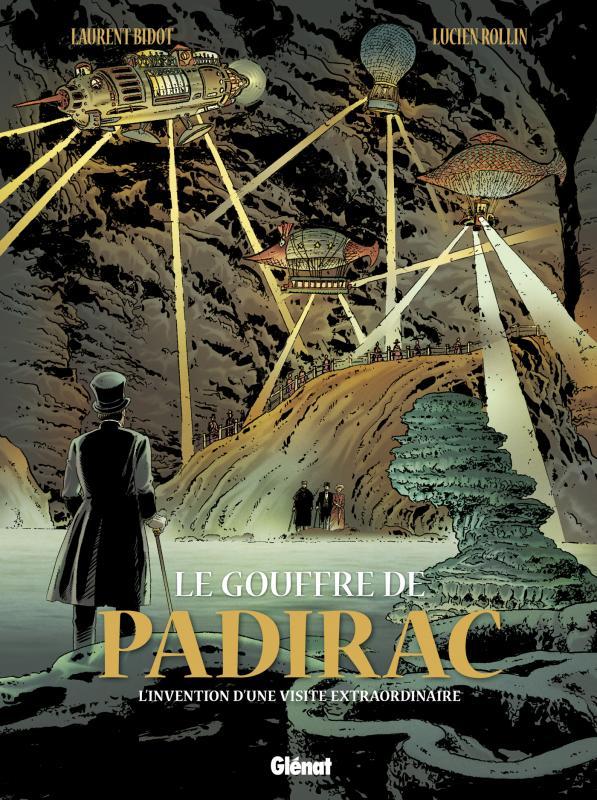 Le Gouffre de Padirac T2 : L'invention d'une visite extraordinaire (0), bd chez Glénat de Bidot, Rollin, Chagnaud