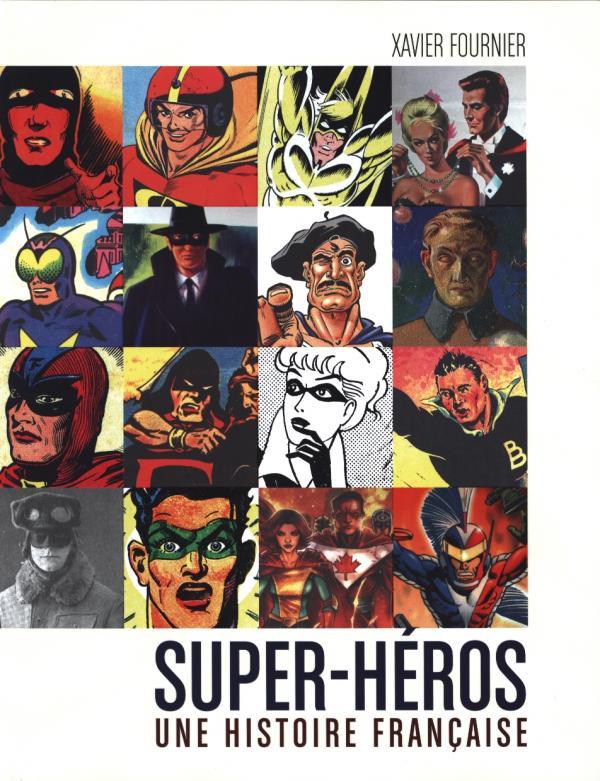Super-Héros : Une histoire française (0), comics chez Huginn & Muninn de Fournier