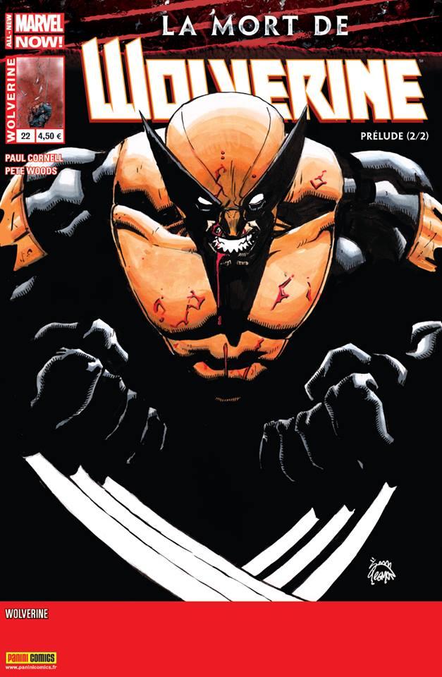 Wolverine (revue) – Revue V 4, T22 : L'ultime aventure de Wolverine (0), comics chez Panini Comics de Cornell, Woods, Stegman