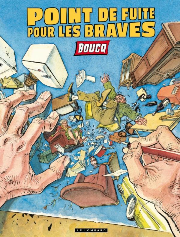 Point de fuite pour les braves, bd chez Le Lombard de Boucq