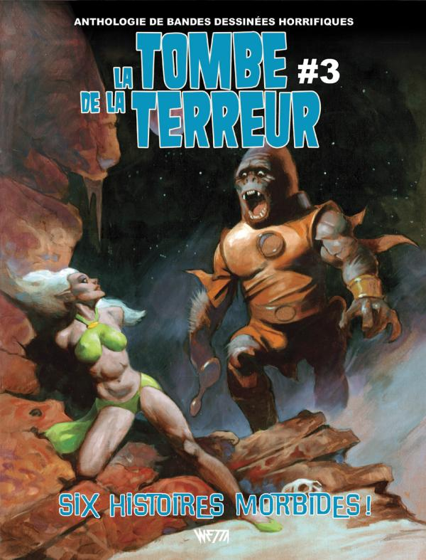 La tombe de la terreur T3, comics chez Wetta de Hoffman, Crawley