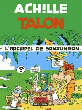 Achille Talon T37 : L'archipel de Sanzunron (0), bd chez Dargaud de Greg