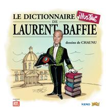 Le dictionnaire illustré de Laurent Baffie, bd chez Jungle de Baffie, Chaunu