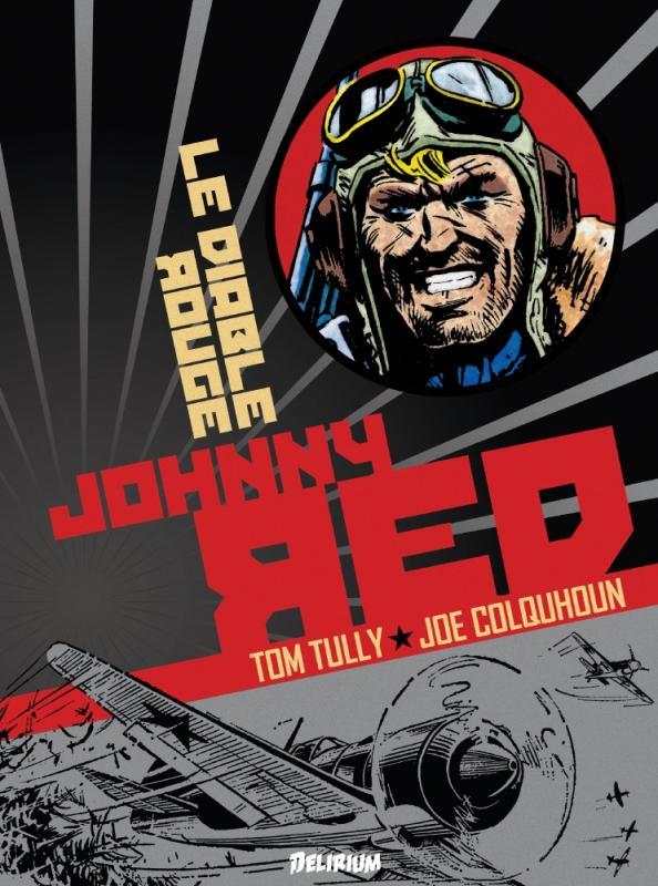 Johnny Red T2 : Le diable rouge (0), comics chez Délirium de Tully, Colquhoun