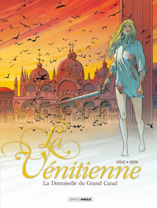 La Vénitienne T2 : La damoiselle du grand canal (0), bd chez Bamboo de Ordas, Gnoni, Bouët