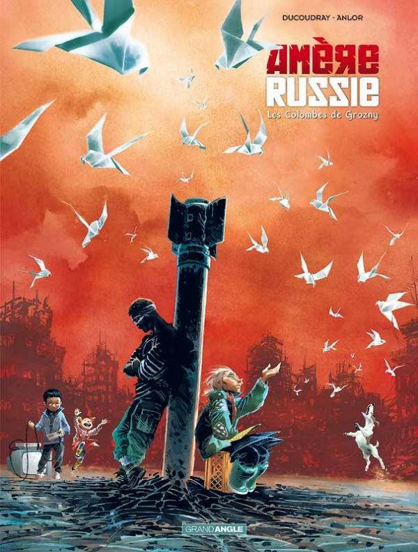 Amère Russie T2 : Les colombes de grozny (0), bd chez Bamboo de Ducoudray, Anlor