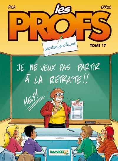 Les profs T17 : Sortie scolaire (0), bd chez Bamboo de Erroc, Léturgie, Pica, Guénard
