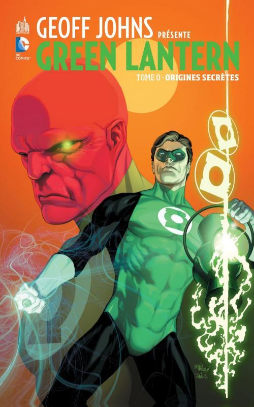 Geoff Johns présente, Green Lantern : Origines secrètes (0), comics chez Urban Comics de Johns, Reis, Mayor