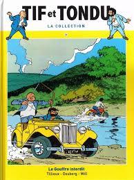 Tif et Tondu T26 : Le gouffre interdit (0), bd chez Hachette de Tillieux, Desberg, Will