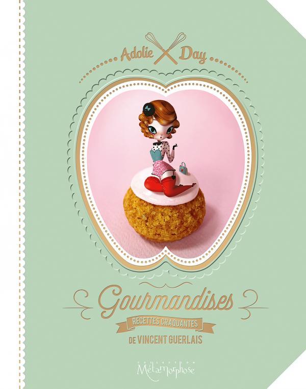 Gourmandises : Recettes craquantes (0), bd chez Soleil de Guerlais, Adolie