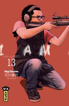 I am a hero T13, manga chez Kana de Hanazawa