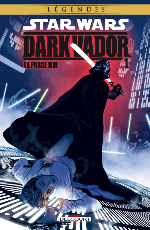 Star Wars - Dark Vador T1 : La purge Jedi (0), comics chez Delcourt de Freed, Blackman, Ostrander, Castillo, Hall, Wheatley, Chella, Scalf, Pattison, Atiyeh, Hughes
