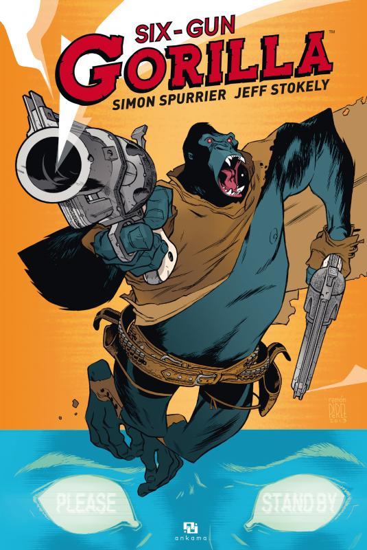 Six-Gun Gorilla, comics chez Ankama de Spurrier, Stokely, May, Perez