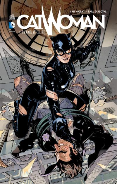 Catwoman – New 52, T4 : La main au collet (0), comics chez Urban Comics de McDaniel, Nocenti, Neves, Duce, Richards, Martino, Santolouco, Lopresti, Sandoval, Dalhouse, Yackey, Oback, Major, Dodson