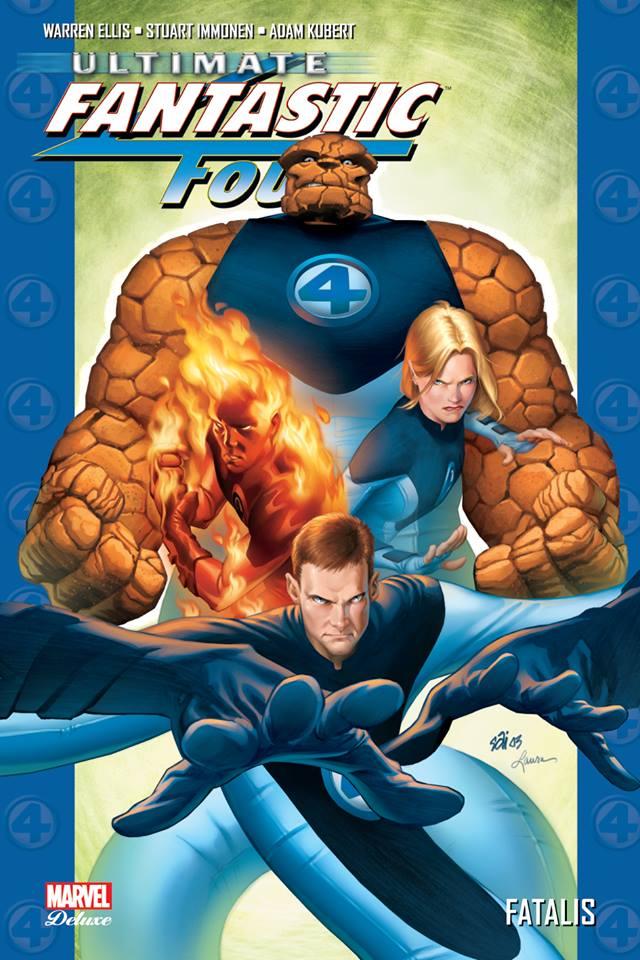 Ultimate Fantastic Four T2 : Fatalis (0), comics chez Panini Comics de Ellis, Kubert, Stewart, Immonen